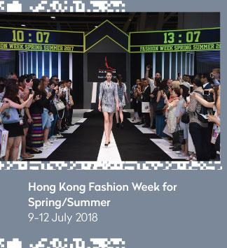 Hong Kong Fashion Week for Spring/Summer 9-12 July 2018